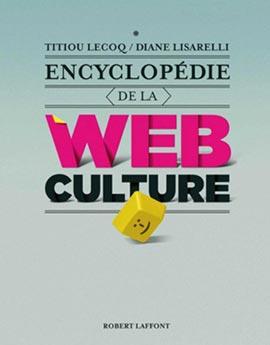 L'encyclopédie de la webculture
