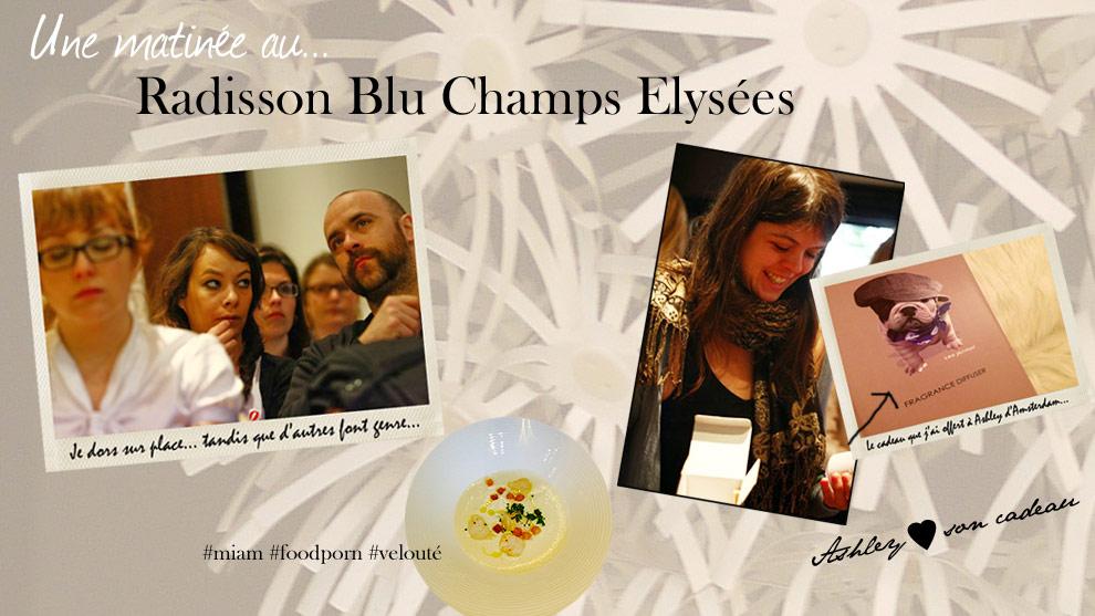 Ambassadrice Paris pour les hôtels Radisson Blu (Paris 8e)
